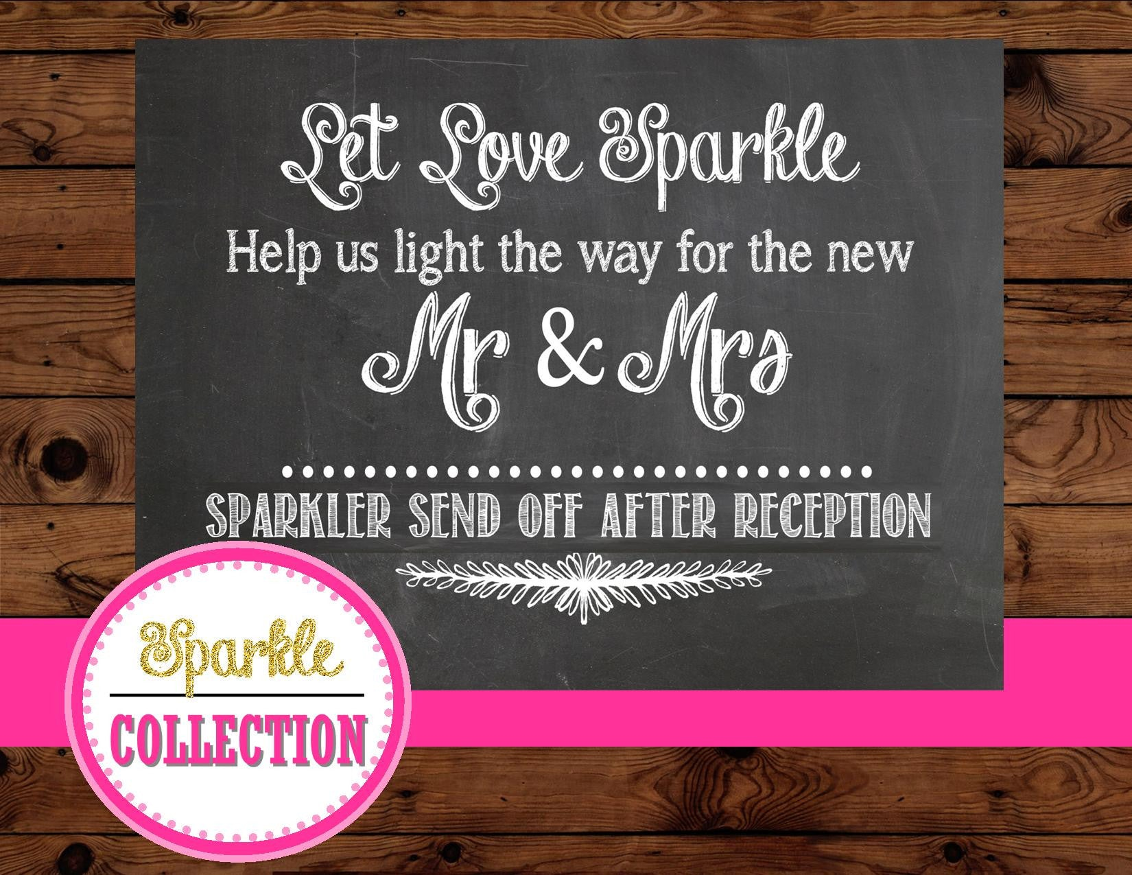 SPARKLER Sign- Wedding SIGN- Sparkler Send Off Sign- Chalkboard Sign