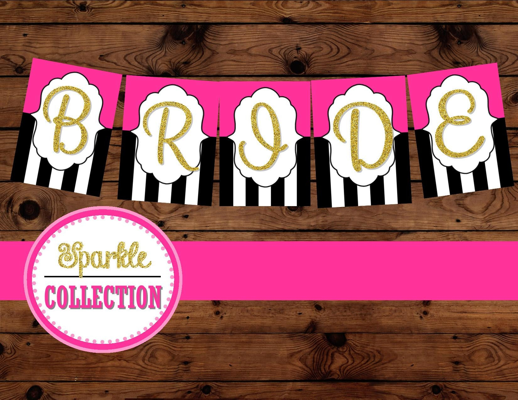 Bridal Shower BRIDE BANNER - Pink and Gold Shower