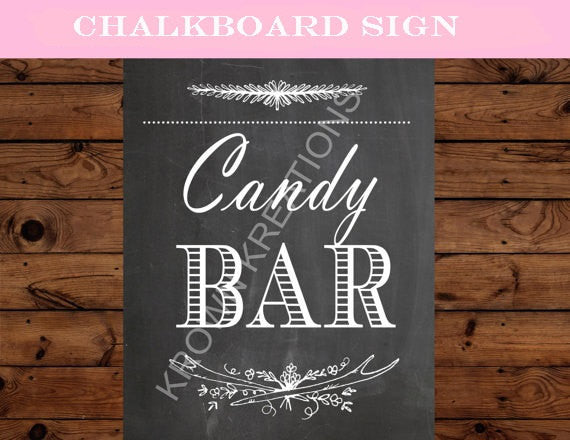 BRIDAL Shower SIGN - CANDY BAR- Chalkboard Wedding SIGN