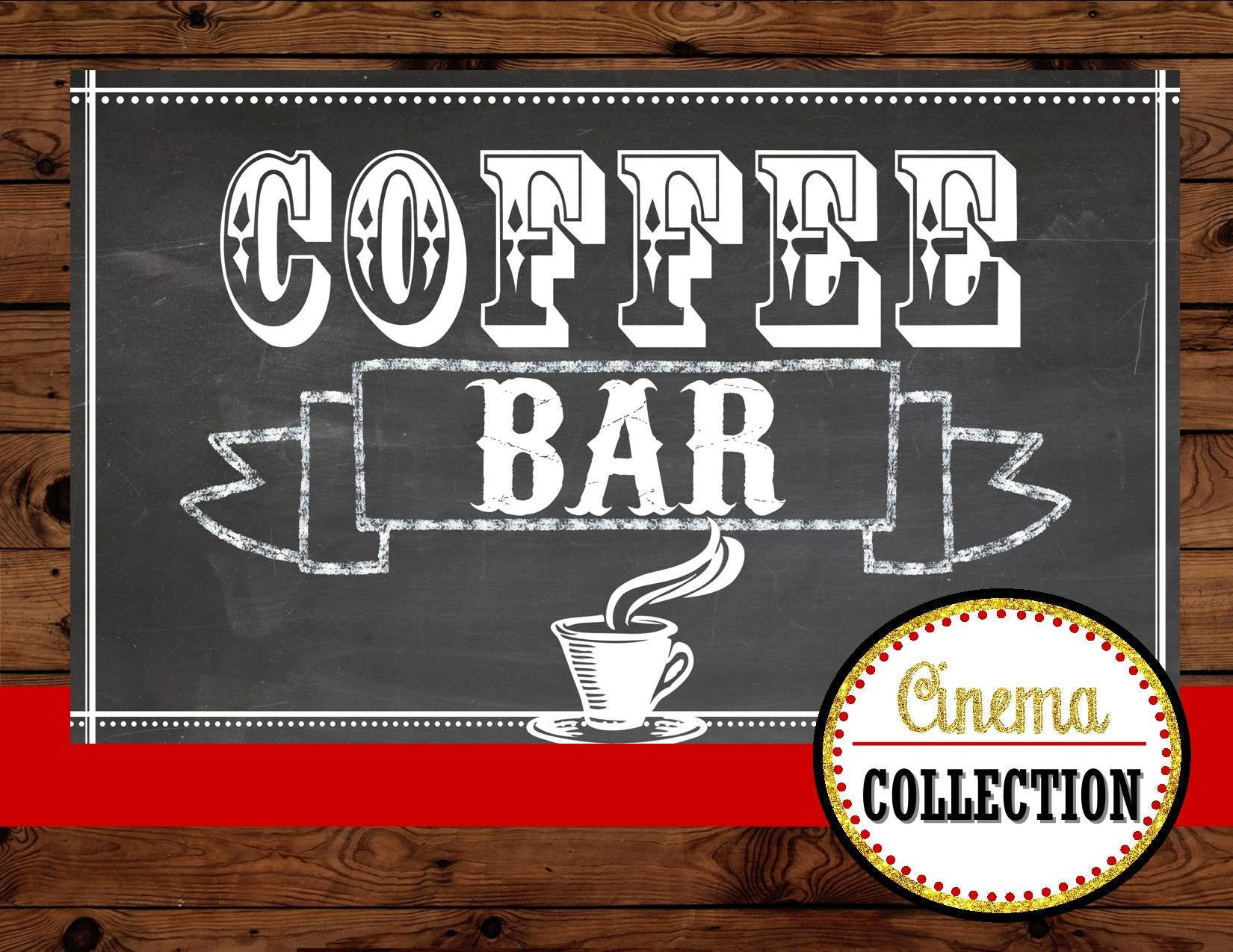 Hollywood PARTY- Movie Theater Party- COFFEE BAR BACKDROP- Chalkboard Coffee Bar- Red Carpet Party