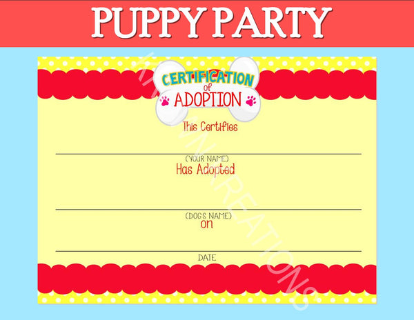 PUPPY PARTY - Dog Adoption Party - Puppy Birthday - Dog CERTIFICATE OF ADOPTION -Dog Party