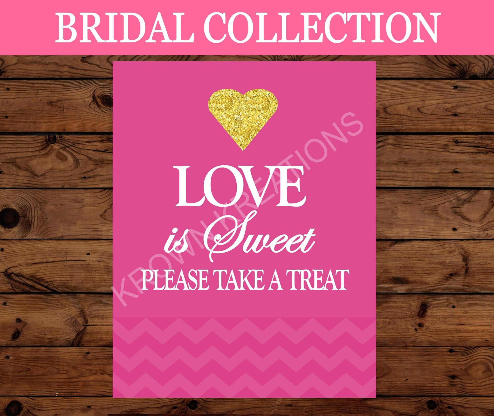 PINK BRIDAL SHOWER - Bridal Love Is Sweet SIGN- Pink Wedding- Wedding
