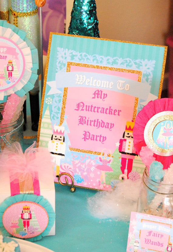 NUTCRACKER Birthday- Nutcracker SIGNS- Nutcracker Printables- Ballerina