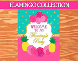 FLAMINGO Party - Flamingo Printables -Flamingo Birthday - Flamingo WELCOME SIGN- Pineapple - Luau Party