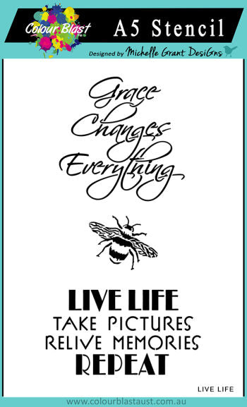 Colour Blast - Love and Grace - A5 Stencil - Live Life (CBP0098)  Stencil exclusively designed by Michelle Grant