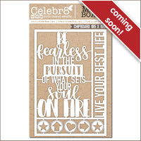 Pre-order - Celebr8 Ivory Chipboard -Fresh Start -  BE Fearless MB4653