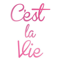 Couture Creations - Hot Foil Stamp - Cést La Vie (CO725742)