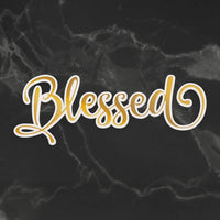 Couture Creations- Delightful Sentiments -Cut, Foil, Emboss - Blessed ( CO726968 )