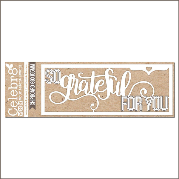 Celebr8 Ivory Chipboard - So Grateful MB1601