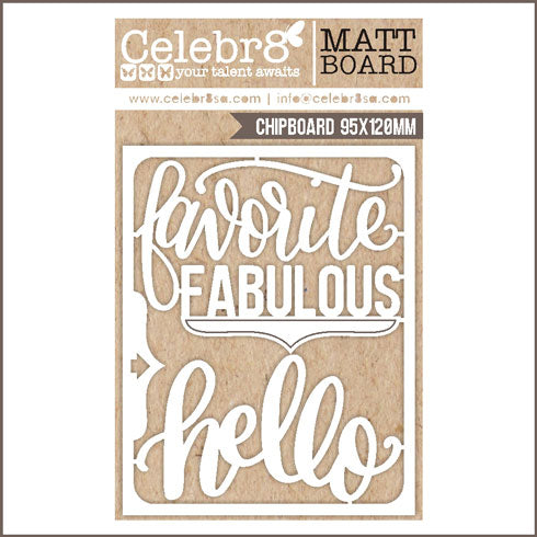 Celebr8 Ivory Chipboard - Favourite Fabulous MB2602