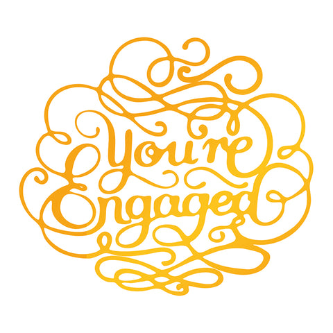 Ultimate Crafts - Hot Foil Stamp - Your Engaged - (ULT158112)