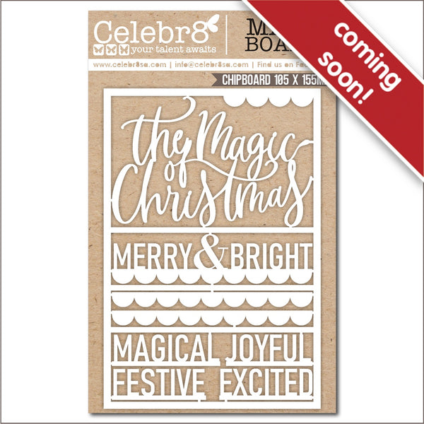 Pre-order - Celebr8 Ivory Chipboard - Tis the Season -  Magic of Christmas  MB4654