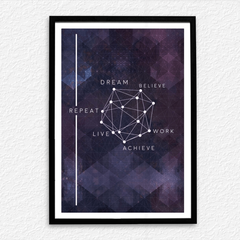 Dream Believe Work Poster