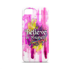 Case - Believe In Yourself  Typography Artwork Case Apple