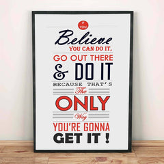 Poster - Believe You Can Do It Quote Poster