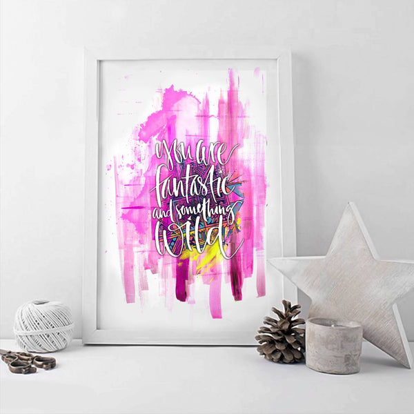 Poster - Fantastic And Wild Typography Art Poster