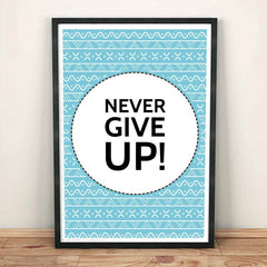 Poster - Never Give Up - Mushtaq Ahmed