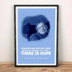 Poster - There Is Hope Stephen Hawking Quotes