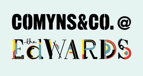 Comyns & Co. @ The Edwards - Saturday 19th August 2017