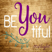 1045 - Be You tiful (11x12)