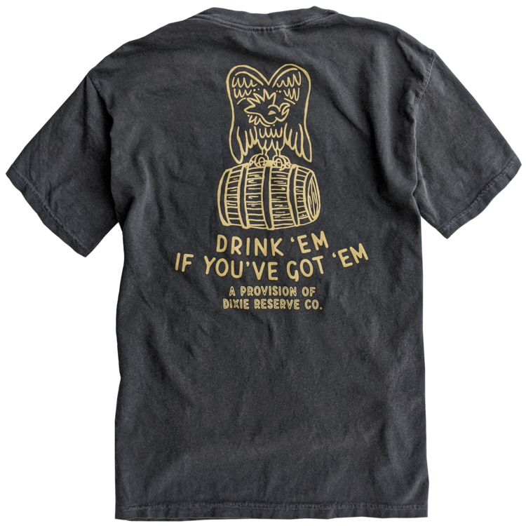 Dixie Reserve Drink'em if You've Got'em t-shirt is spot on for the times in the South! Shop Bennett's for the brands you want with prices you will love.