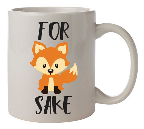 For Fox Sake coffee mug. Coffee cup.