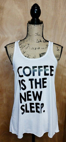 Coffee is the New Sleep Shirt