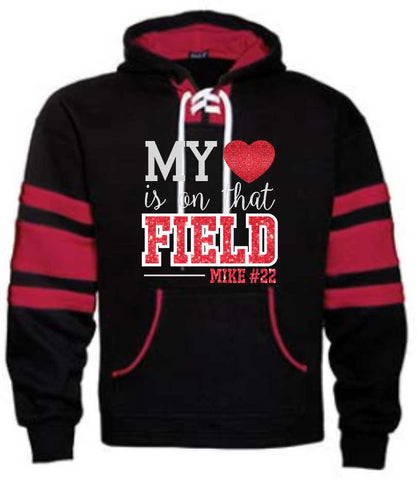 My Heart is on that Field - Varsity Hockey Hoodie