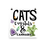 Cats, Crystals, & Cannabis Poster