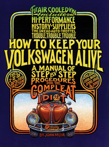 How to Keep Your VW Alive Classic VW Book
