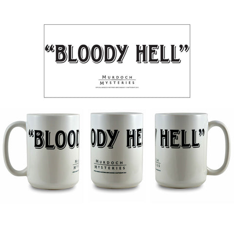 Murdoch Mysteries Bloody Hell Ceramic Mug
