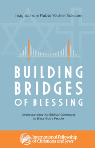Building Bridges of Blessing: Insights from Rabbi Yechiel Eckstein