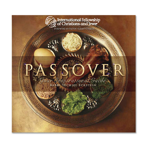 Passover: Your Inspirational Guide by Rabbi Yechiel Eckstein