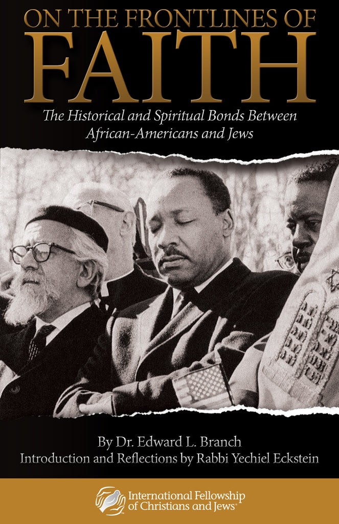 On the Frontlines of Faith: The Historical and Spiritual Bonds Between African-Americans and Jews