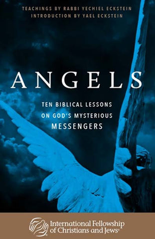 Angels:  Ten Biblical Lessons on God's Mysterious Messengers
