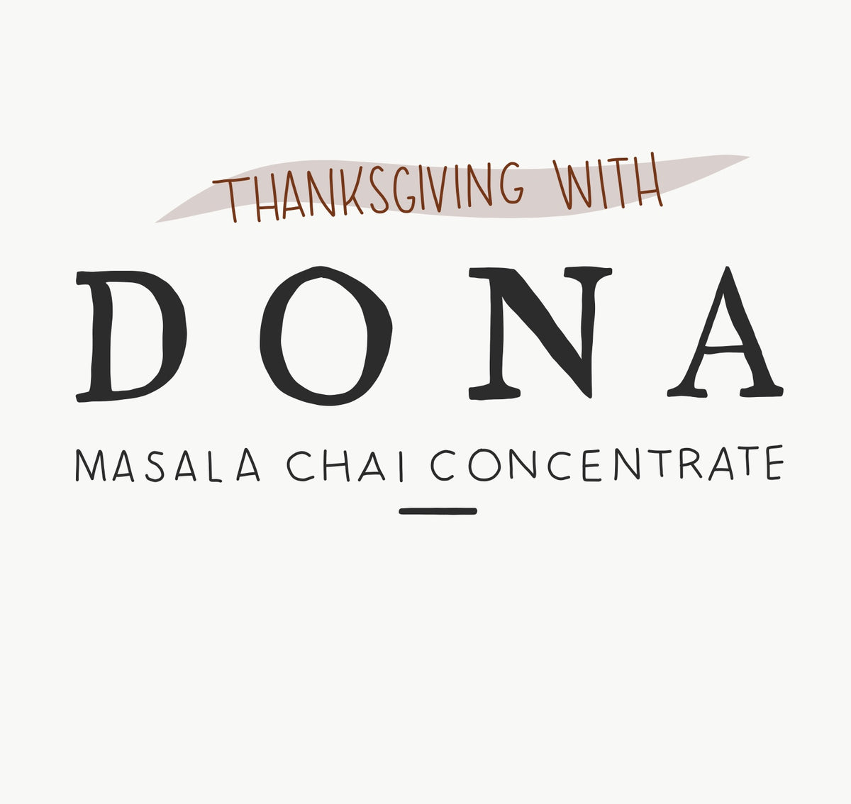 Thanksgiving with Dona Chai