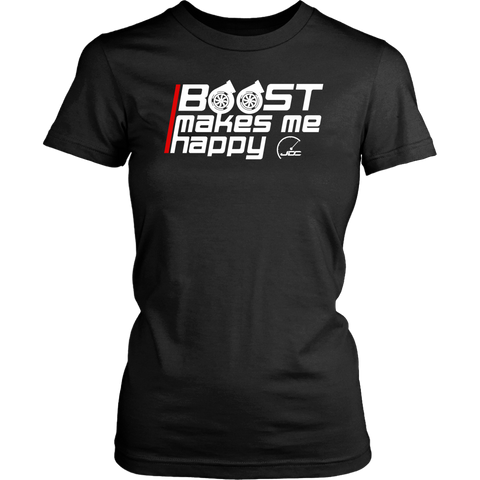 Boost Makes Me Happy Women's T-shirt - JD Customs U.S.A