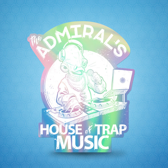 The Admiral's House of Trap Music Holographic Sticker