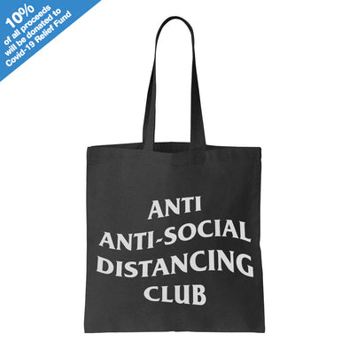 Anti Anti-Social Distancing Club Black Tote Bag