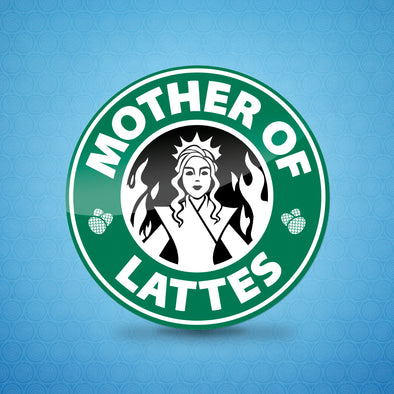 Mother Of Lattes Sticker