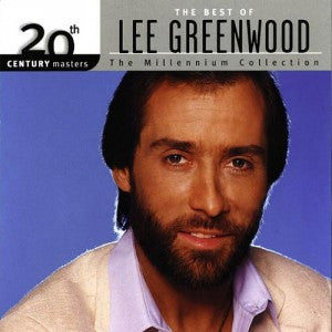 The Best Of Lee Greenwood Millenium Collection