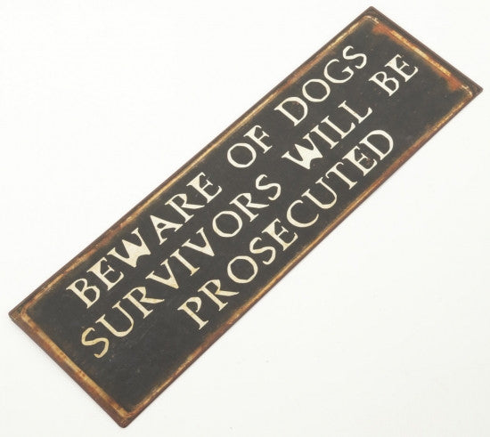 Metal Sign Beware of Dogs - Feeling Quirky