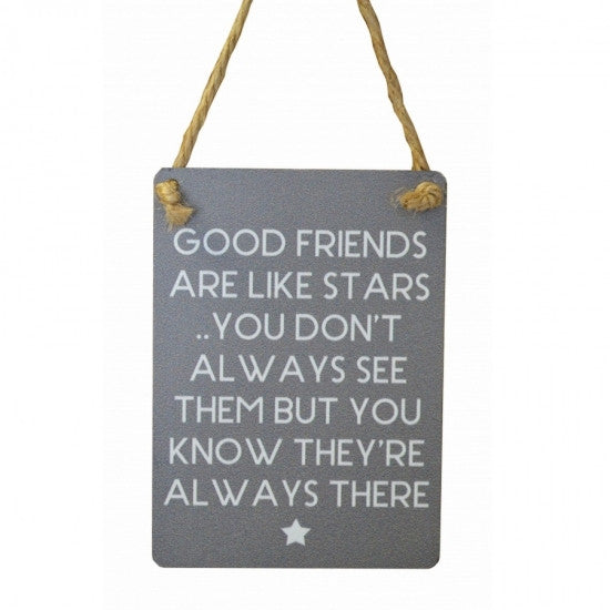 'Good Friends Are Like Stars' Mini Metal Hanging Sign - Feeling Quirky