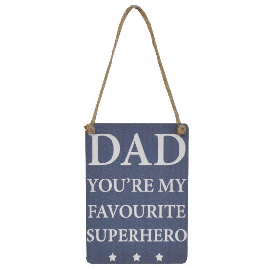 Dad 'You're My Favourite Superhero' Mini Metal Sign - Feeling Quirky