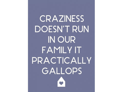 Craziness Doesn't Run In Our Family Magnet - Feeling Quirky