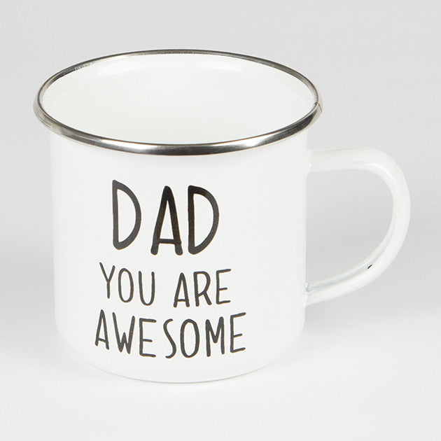 Dad You Are Awesome Enamel Mug - Feeling Quirky
