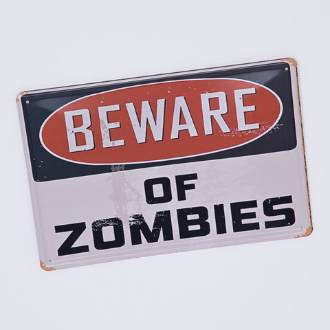 Metal 'Beware Of The Zombies' Sign