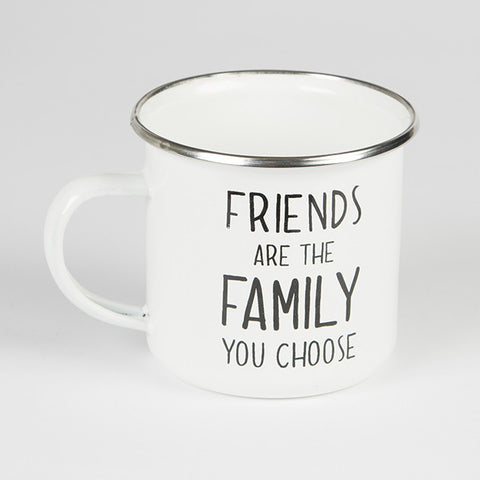 Friends Are The Family You Choose Enamel Mug - Feeling Quirky