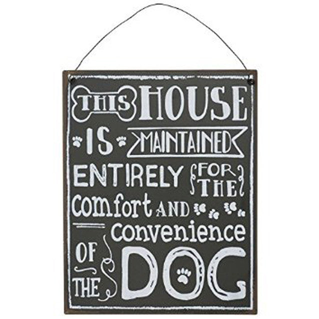 THIS HOUSE FOR THE DOG SIGN