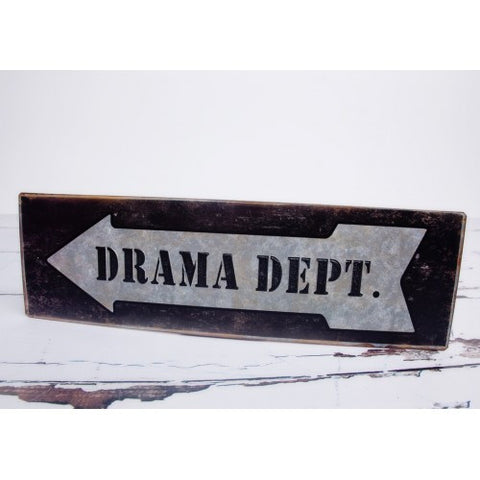 Drama Department Metal Sign